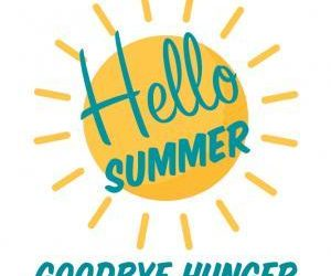 Hello Summer, Goodbye Hunger!